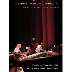 John McLaughlin-Meeting Of The Minds (The Making Of Floating Point)