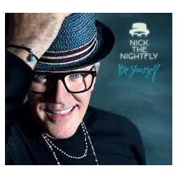 Nick The Nightfly-Be Yourself