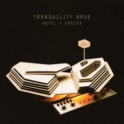 Artic Monkeys-Tranquility Base Hotel + Casino / Anyways