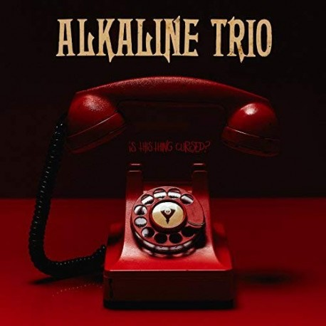Alkaline Trio-Is This Thing Cursed?