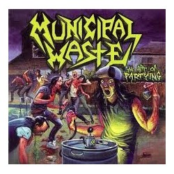 Municipal Waste-Art Of Partying