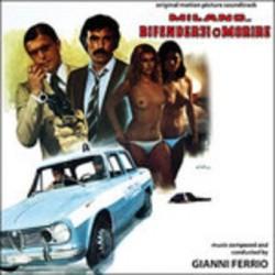 Gianni Ferrio-O.S.T. Milano ...Difendersi O Morire