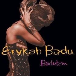 Erykah Badu-Baduizm