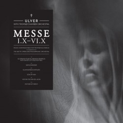 Ulver-Messe I.X-VI.X