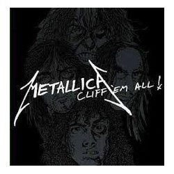 Metallica-Cliff 'Em All!