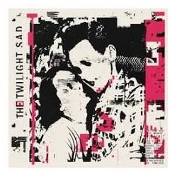 Twilight Sad-I Won't Be LikeThis All The Time