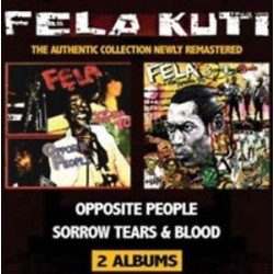 Fela Anikulapo Kuti-Opposite People/Sorrow Tears & Blood