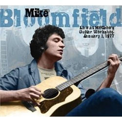 Mike Bloomfield-Live At McCabe's Guitar Workshop February 1, 1977