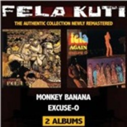 Fela Anikulapo Kuti-Monkey Banana(Before I Jump Like Monkey Give Me Bananas)/Excuse-o