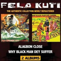 Fela Anikulapo Kuti-Alagbon Close/Why Black Man Dey Suffer