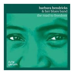 Barbara Hendricks & The Her Blues Band-Road To Freedom
