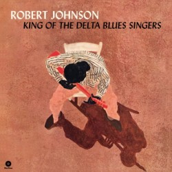 Robert Johnson-King Of The Delta Blues Singers