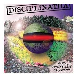 Disciplinatha-Un Nuovo Mondo