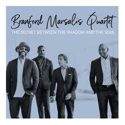 Bradford Marsalis Quartet-Secret Between The Shadow And The Soul