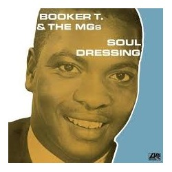 Booker T & The MGs-Soul Dressing