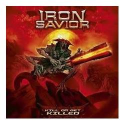 Iron Savior-Kill Or Get Killed