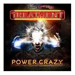 Treatment-Power Crazy