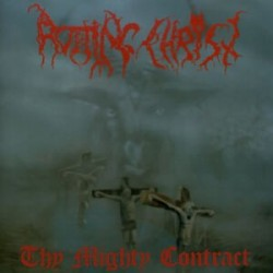 Rotting Christ-Thy Mighty Contract