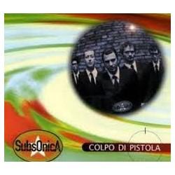 Subsonica-Colpo Di Pistola/U.F.O.