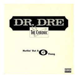 Dr. Dre-Nuthin' But A G Thang