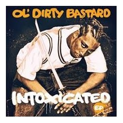 Ol' Dirty Bastards-Intoxicted Ep
