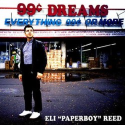 Eli Paperboy Reed-99 Cent Dreams