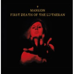 Mansion-First Death Of The Lutheran
