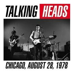 Talking Heads-Chicago, August 28, 1978