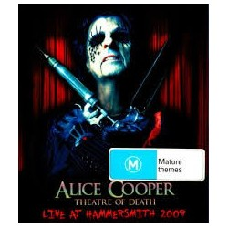 Alice Cooper-Theatre Of Death (Live At Hammesmith 2009)