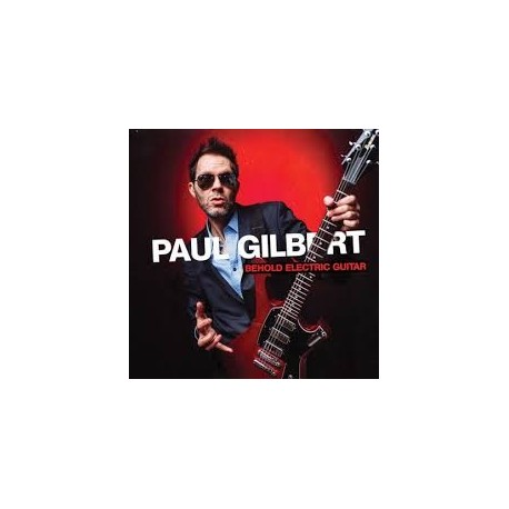 Paul Gilbert-Behold Electric Guitar