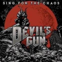 Devil's Gun-Sing For The Chaos