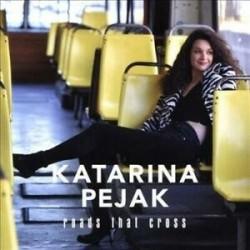 Katarina Pejak-Roads That Cross