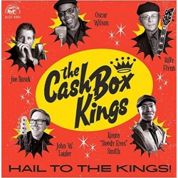 Cash Box Kings-Hail To The Kings!