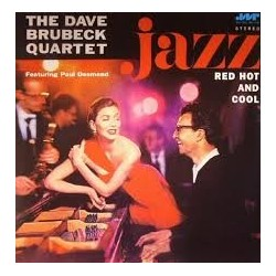 Dave Brubeck Quartet-Jazz:Red, Hot And Cool