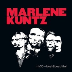 Marlene Kuntz-MK30-Best & Beautiful