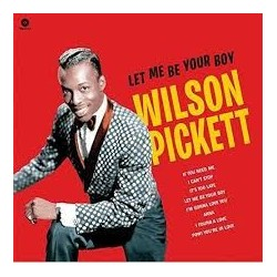 Wilson Pickett-Let Me Be Your Boy