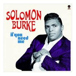 Solomon Burke-If You Need Me