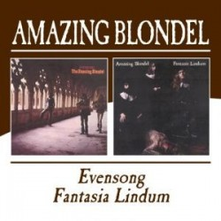 Amazing Blondel-Eversong/Fantasia Lindum