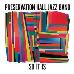Preservation Hall Jazz Band-So It Is