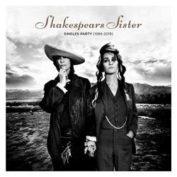 Shakespears Sister-Singles Party 1988-2019