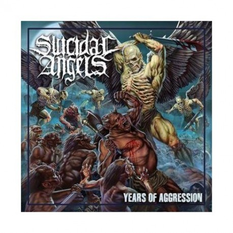 Suicidal Angels-Years Of Aggression