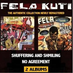 Fela Anikulapo Kuti-Shuffering And Shmiling/No agreement