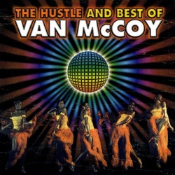 Van McCoy-Hustle And Best Of Van McCoy