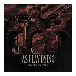 As I Lay Dying-Shaped By Fire