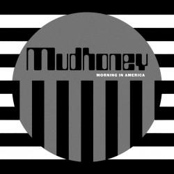 Mudhoney-Morning In America
