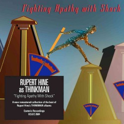Rupert Hine As Thinkman-Fighting Apathy With Shock