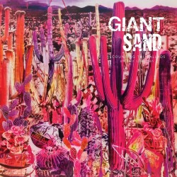 Giant Sand-Recounting The Ballads Of Thin Line Men