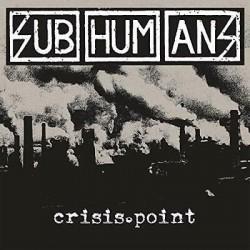 Subhumans-Crisis Point