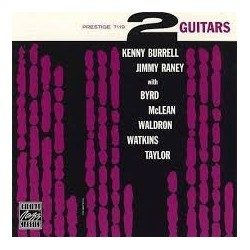 Kenny Burrell, Jimmy Raney With Byrd, McLena, Waldron, Watkins & Taylor-2 Guitars