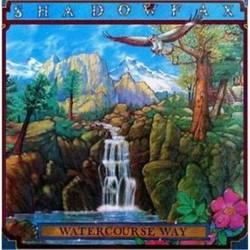 Shadowfax-Watercourse Way